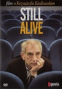 Still alive. Film o Krzysztofie Kieślowskim