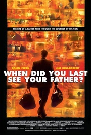 : And When Did You Last See Your Father?