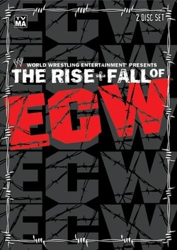 : WWE: The Rise & Fall of ECW
