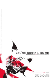 : You're Gonna Miss Me