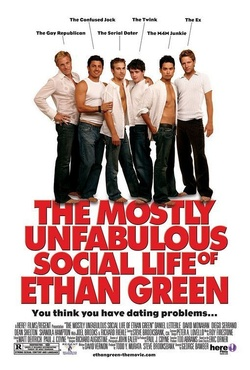 : The Mostly Unfabulous Social Life of Ethan Green