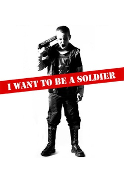 : I Want to Be a Soldier