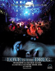 : Love Is the Drug