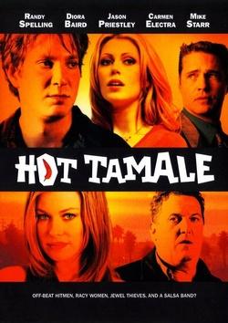 : Hot Tamale
