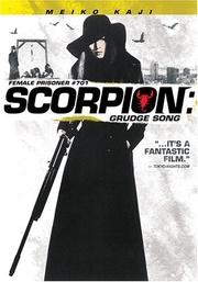 : Female Prisoner Scorpion: #701's Grudge Song