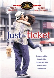 : Just the Ticket