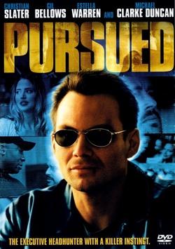 : Pursued