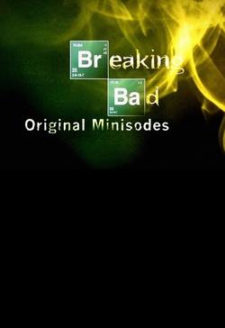 : Breaking Bad: Original Minisodes