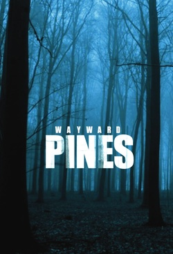 : Miasteczko Wayward Pines