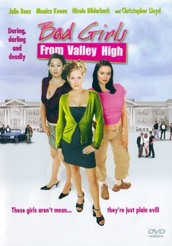 : Bad Girls from Valley High