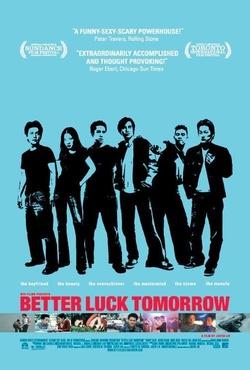 : Better Luck Tomorrow
