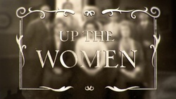 : Up the Women