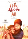 Life, Above All