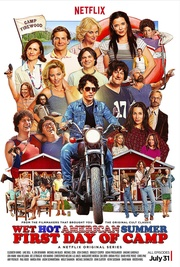 : Wet Hot American Summer: First Day of Camp