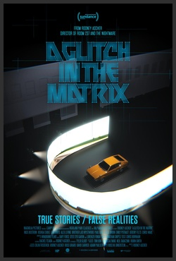 : A Glitch in the Matrix