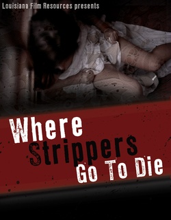 : Where Strippers Go to Die