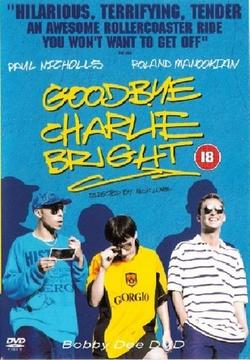 : Goodbye Charlie Bright