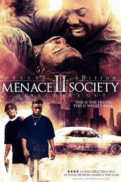 : Menace II Society