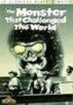 : The Monster That Challenged the World