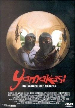 : Yamakasi - Współcześni samurajowie