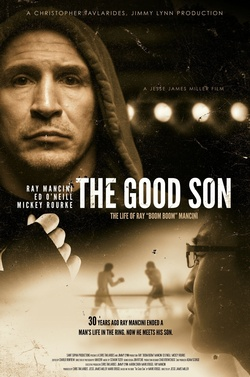 : The Good Son: The Life of Ray Boom Boom Mancini