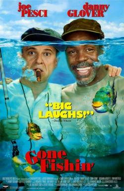 : Gone Fishin'