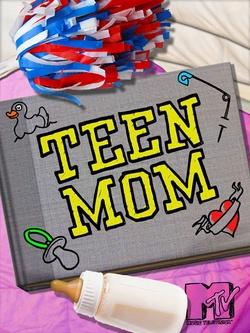 : Teen Mom