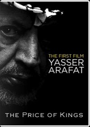 : The Price of Kings: Yasser Arafat