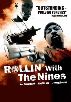: Rollin' with the Nines