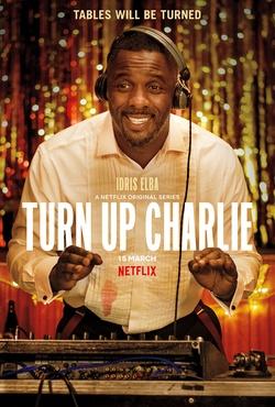 : Turn Up Charlie