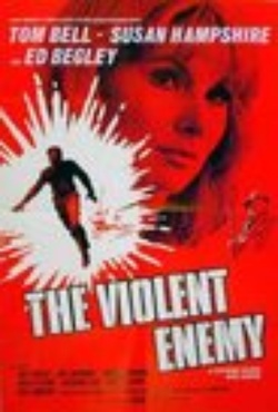 : The Violent Enemy