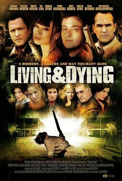 : Living & Dying