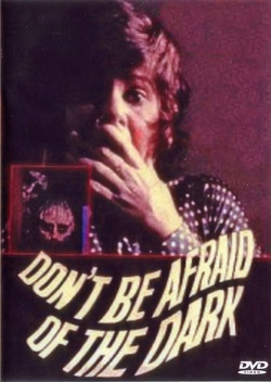 : Don't Be Afraid of the Dark