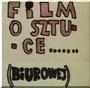 Film o sztuce... (biurowej)