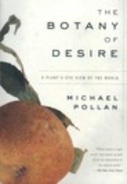 : The Botany of Desire