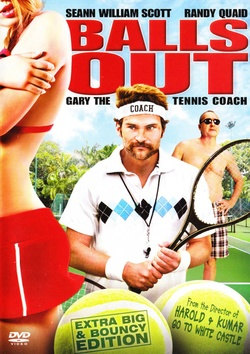 : Balls Out: Gary the Tennis Coach