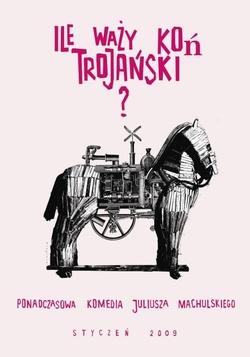 : Ile waży koń trojański?