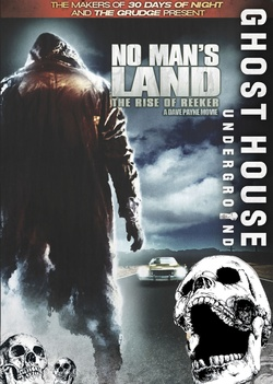 : No Man's Land: The Rise of Reeker