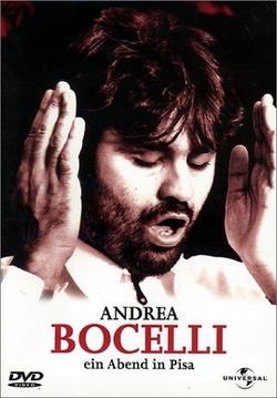 : Andrea Bocelli: A Night in Tuscany