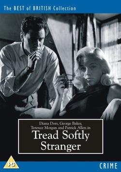 : Tread Softly Stranger