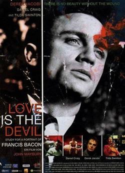 : Love Is the Devil. Szkic do portretu Francisa Bacona