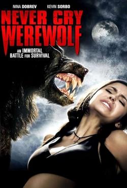 : Never Cry Werewolf